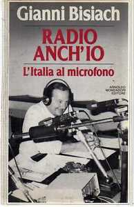 Gianni Bisiach a Radio anch'io